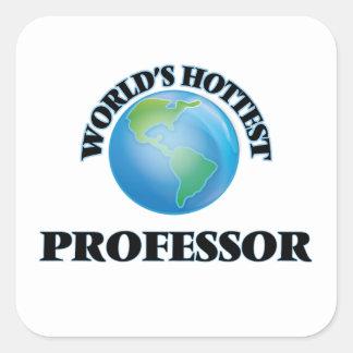 El profesor más caliente del mundo calcomanía cuadradas
