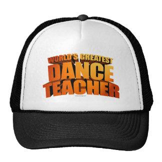 El profesor más grande de la danza del mundo gorra