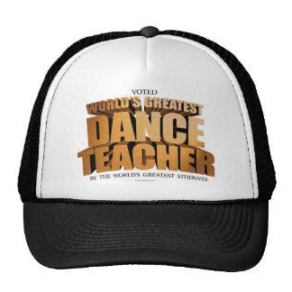El profesor más grande de la danza del mundo gorro de camionero