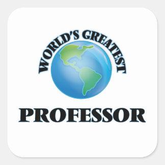 El profesor más grande del mundo pegatinas cuadradases personalizadas