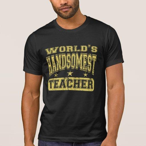 El profesor más hermoso del mundo playeras