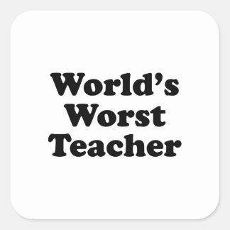 el profesor peor del mundo pegatina cuadrada