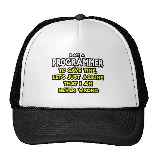 El programador… asume que nunca soy incorrecto gorras
