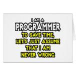 El programador… asume que nunca soy incorrecto felicitaciones