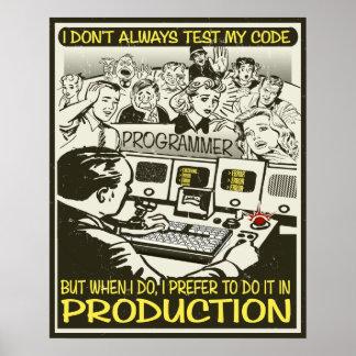 El programador I no prueba siempre mi código Póster