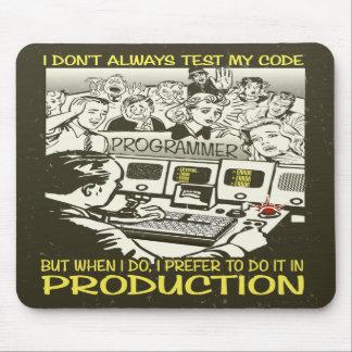 El programador I no prueba siempre mi código Tapetes De Ratón