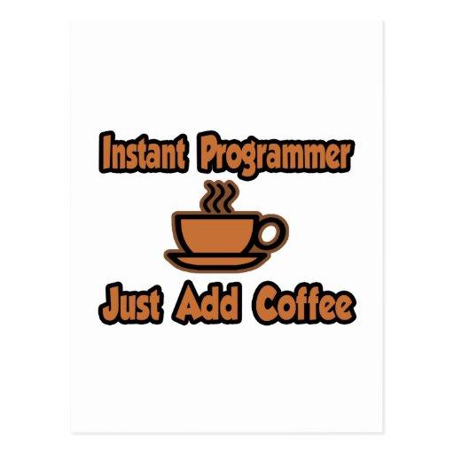 El programador inmediato… apenas añade el café postal