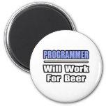 El programador… trabajará para la cerveza iman para frigorífico