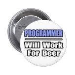 El programador… trabajará para la cerveza pin