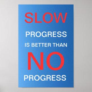 El progreso lento es mejor que ningún progreso - p