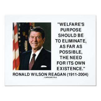 """El propósito del bienestar de Ronald Reagan Invitación 4.25"""" X 5.5"""""""