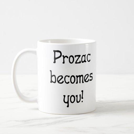 El Prozac le siente bien taza