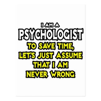 El psicólogo… asume que nunca soy incorrecto postales