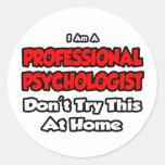 El psicólogo profesional… no intenta etiquetas redondas