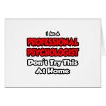 El psicólogo profesional… no intenta tarjeta