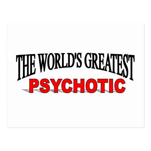 El psicópata más grande del mundo postales
