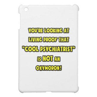 El psiquiatra fresco no es un Oxymoron