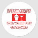 El psiquiatra… trabajará para los cócteles pegatina redonda