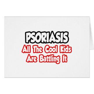 El psoriasis… todos los niños frescos lo está luch tarjeta
