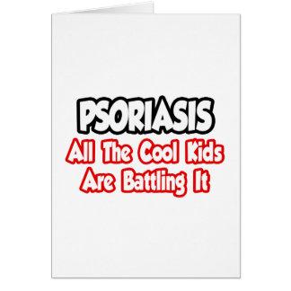 El psoriasis… todos los niños frescos lo está luch tarjeton