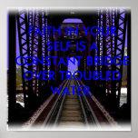 El puente del RR, FE EN SU UNO MISMO ES UN BRI CON Posters