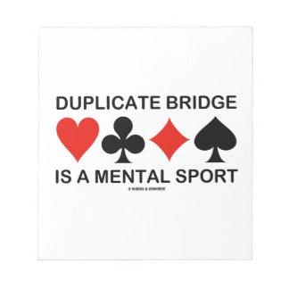 El puente duplicado es un deporte mental (los blocs