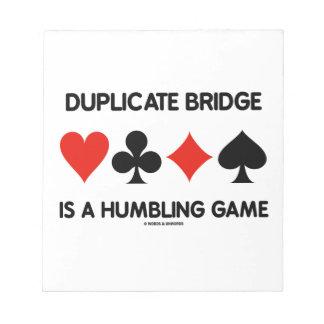 El puente duplicado es un juego que humilla (los j libreta para notas