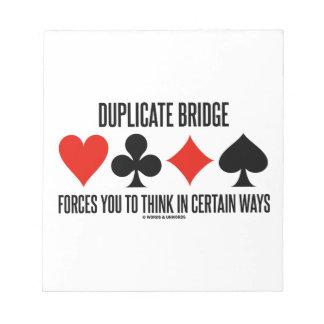 El puente duplicado le fuerza a pensar en seguro bloc