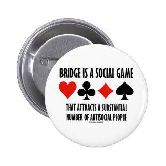 El puente es un juego social atrae a gente antisoc pins