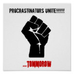 ¡El puño, Procrastinators une!!!!!!! ,… mañana Impresiones