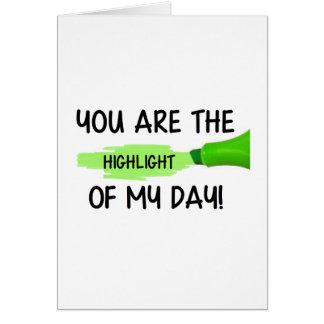 El punto culminante de mi día tarjeta de felicitación