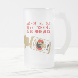 "El que bebe ""cheifel"" frosted glass beer mug"