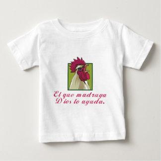 El que madruga... baby T-Shirt
