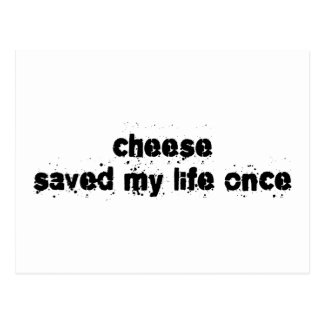 El queso ahorró mi vida una vez postal