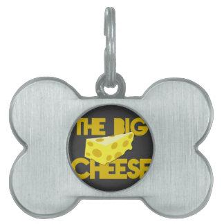 ¡EL QUESO GRANDE el diseño del jefe con queso! Placas De Mascota