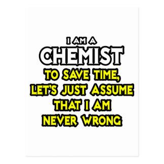 El químico… asume que nunca soy incorrecto postales