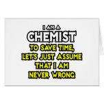 El químico… asume que nunca soy incorrecto felicitacion
