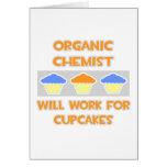 El químico orgánico… trabajará para las magdalenas tarjetas