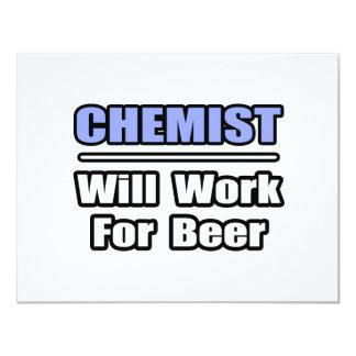 """El químico… trabajará para la cerveza invitación 4.25"""" x 5.5"""""""