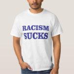 ¡El racismo chupa! Playera