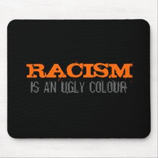 El racismo es un color feo Mousepad Tapetes De Ratón