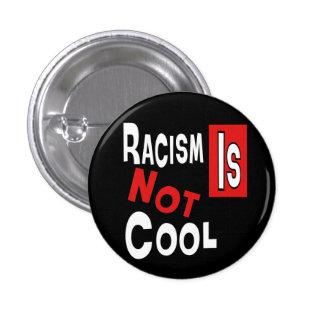 EL RACISMO NO ES FRESCO PINS