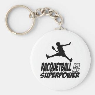 el racquetball es mi superpotencia llaveros
