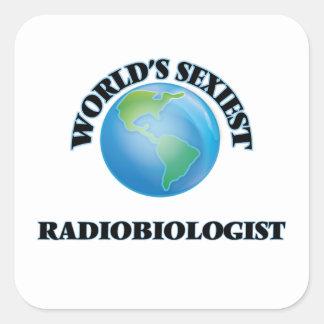 El radiobiólogo más atractivo del mundo pegatina cuadrada