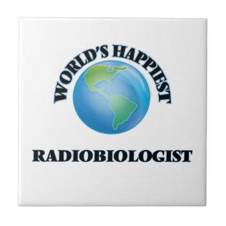 El radiobiólogo más feliz del mundo azulejo cuadrado pequeño