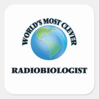 El radiobiólogo más listo del mundo pegatina cuadrada