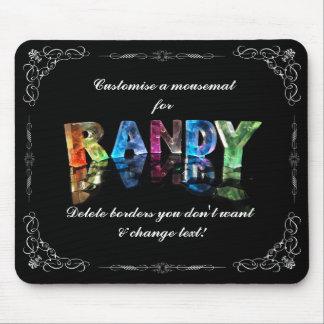 El Randy conocido en 3D se enciende (la Mouse Pad