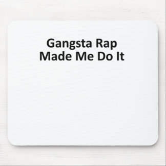 El rap de Gangsta hizo que lo hace las mujeres T-S Mousepad
