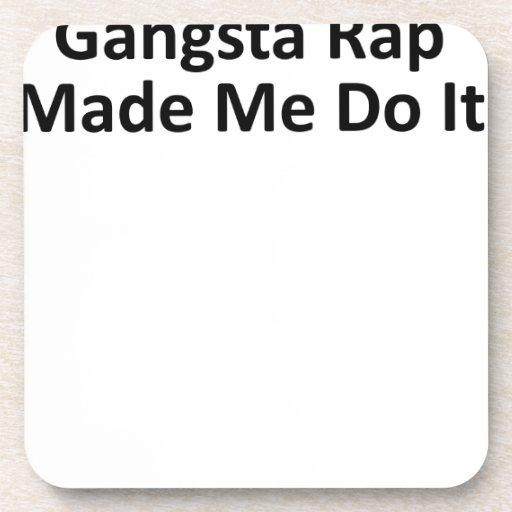 El rap de Gangsta hizo que lo hace las mujeres T-S Posavasos De Bebidas