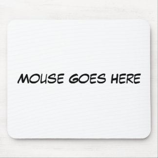 El ratón va aquí alfombrillas de ratón